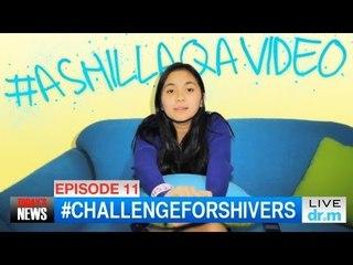 Ashilla - #AshillaQAVideo #Eps11