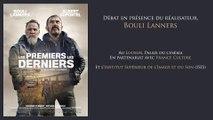 """Rencontre avec Bouli Lanners pour """"Les premiers les derniers"""""""