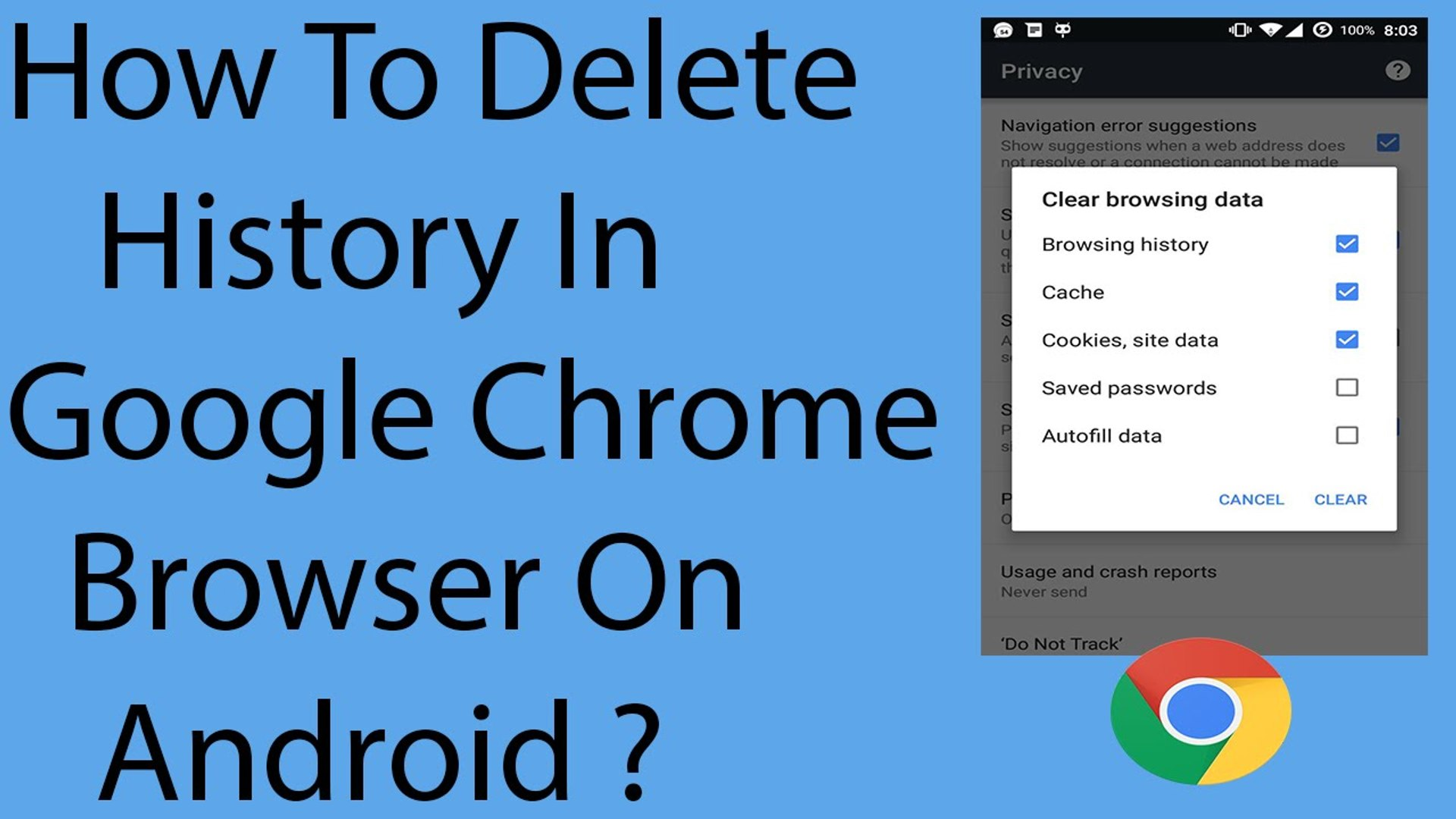 How To Delete History In Google Chrome Browser On Android ?