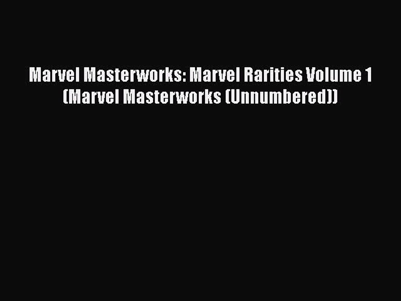 [PDF Download] Marvel Masterworks: Marvel Rarities Volume 1 (Marvel Masterworks (Unnumbered))