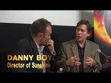 SUNSHINE: Danny Boyle & Kurt Loder Discuss the Film Industry