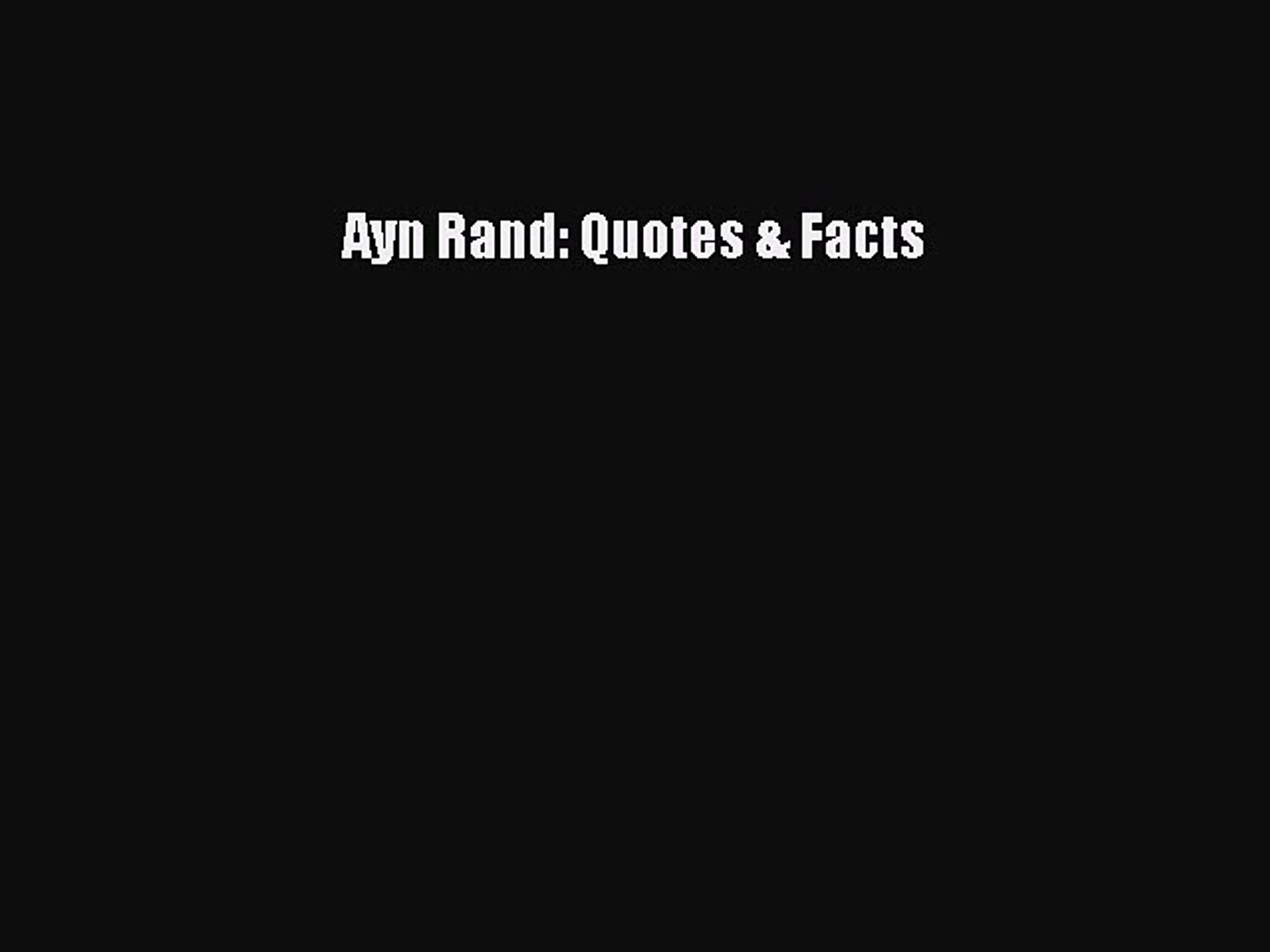 Pdf Download Ayn Rand Quotes Facts Download Online