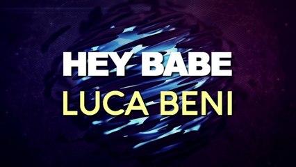 Luca Beni - Hey Babe (Original Mix)