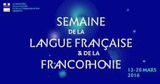 Spot vidéo Semaine de la langue française et de la Francophonie 2016