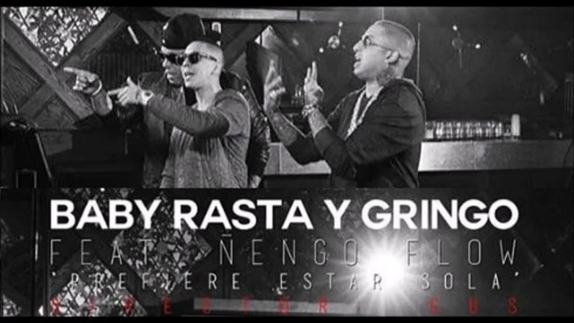Prefiere Estar Sola Baby Rasta Y Gringo X Nengo Flow Vidéo Dailymotion