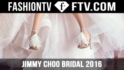 JIMMY CHOO Bridal 2016 | FTV.com