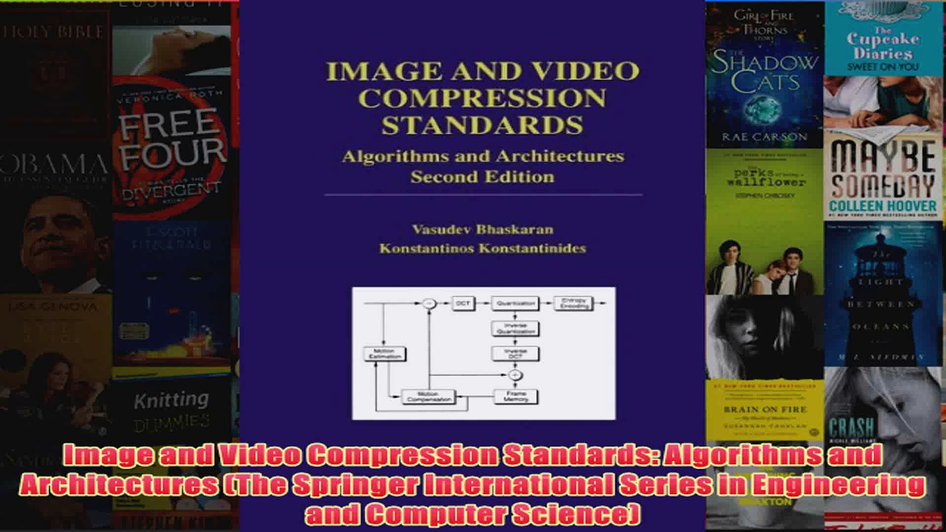 Algorithms and Architectures Image and Video Compression Standards