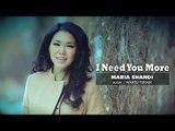I Need You More - Maria Shandi