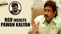 "Pawan VS RGV : Ram Gopal Varma Insults Power Star ""Pawan Kalyan"" - Filmy Focus"