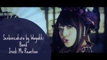 Senbonzakura by Wagakki Band /\ Non-Jrock Fan Mv Reaction