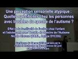 Effet de la familiarité de l'action chez l'enfant et l'adolescent avec Troubles du Spectre de l'Autisme. Nicole Clavaud
