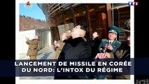 Lancement de missile en Corée du Nord: L'intox du régime communiste