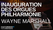 Inauguration de l'orgue symphonique à la Philharmonie de Paris - Wayne Marshall, improvisation
