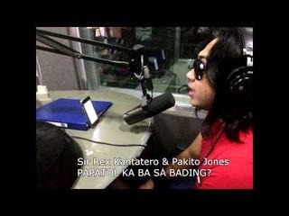 Sir Rex & Pakito jones - Papatol Ka Ba Sa Bading