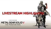 Metal Gear Solid 5 The Phantom Pain (Livestream highlights) Funny moments