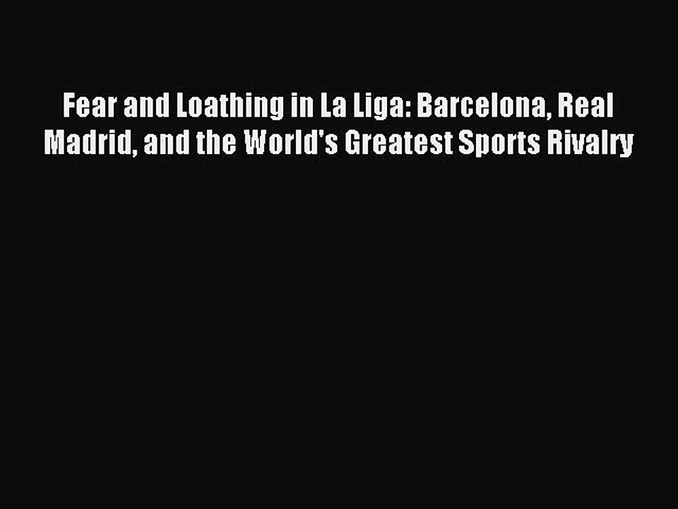 fear and loathing in la liga pdf free download
