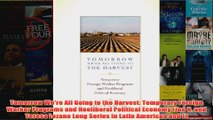 Download PDF  Tomorrow Were All Going to the Harvest Temporary Foreign Worker Programs and Neoliberal FULL FREE