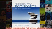Download PDF  Serenity Economics Your Path to Peace  Prosperity FULL FREE
