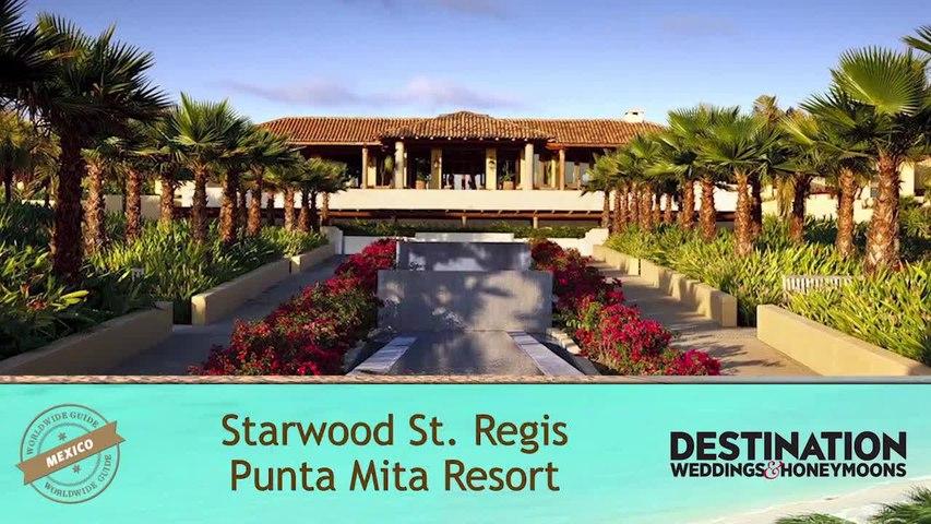 Worldwide Guide: St Regis Punta Mita
