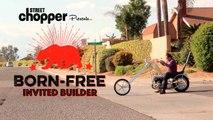 Born Free Invited Builder/ Mick Evangelista