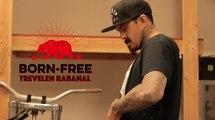 Born Free Invited Builder / Trevelen Rabanal