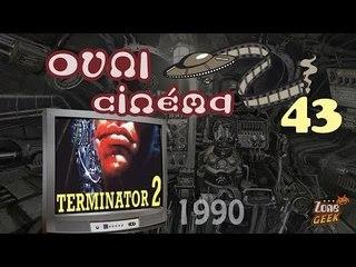 TERMINATOR 2 (avec le Fossoyeur de Films !) - les OVNI du cinéma 43