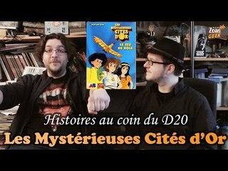 LES MYSTÉRIEUSES CITÉS D'OR - histoires au coin du D20 (1er avril)