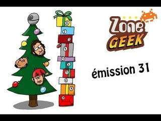 Zone Geek émission 31 : TOP 10 Noël