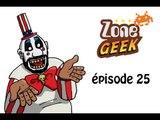 Zone Geek épisode 25 : The Devil's Rejects