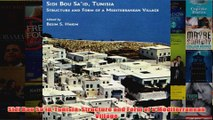 Download PDF  Sidi Bou Said Tunisia Structure and Form of a Mediterranean Village FULL FREE