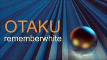 OTAKU by Remember White / dance house techno trance electro robot fun funny happy beautiful bright bass dj uk enya cool
