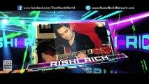 IK TERA PYAR (Full Video) RISHI RICH & MASTER SALEEM   New Punjabi Song 2016 HD