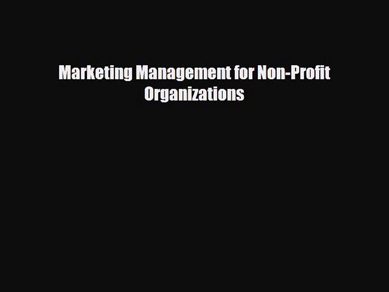 [PDF] Marketing Management for Non-Profit Organizations Download Full Ebook