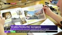 Oradea fondurilor europene. 62 de proiecte din oraș sunt susținute din bani europeni