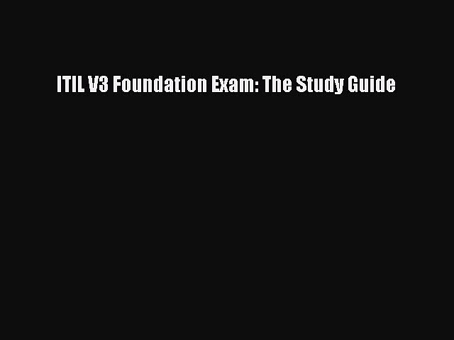 Download ITIL V3 Foundation Exam: The Study Guide PDF Free