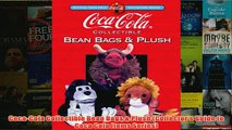 Download PDF  CocaCola Collectible Bean Bags  Plush Collectors Guide to Coca Cola Items Series FULL FREE