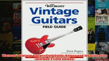 Download PDF  Warmans Vintage Guitars Field Guide Values and Identification Warmans Field Guides FULL FREE