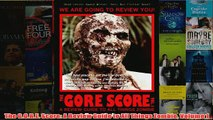 Download PDF  The GORE Score A Review Guide to All Things Zombie Volume 1 FULL FREE