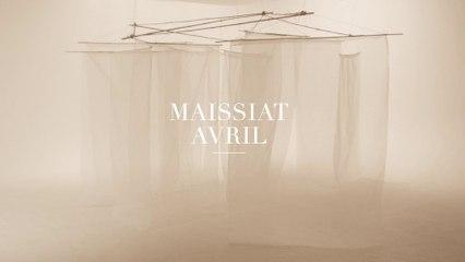 MAISSIAT - Avril [clip officiel]