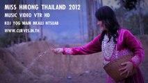 MISS HMONG THAILAND 2012 - Koj Yog Niam Nkauj Ntsuab (MV-VTR HD)