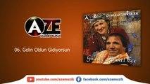 Gülesin & Ahmet Ece - Gelin Oldun Gidiyorsun