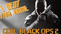 I Beat This Game - Call of Duty : Black Ops 2 par Achebé