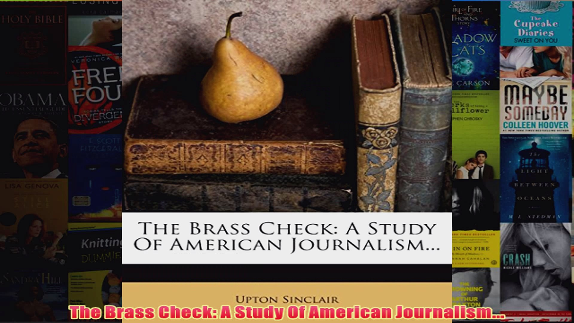 Download PDF  The Brass Check A Study Of American Journalism FULL FREE