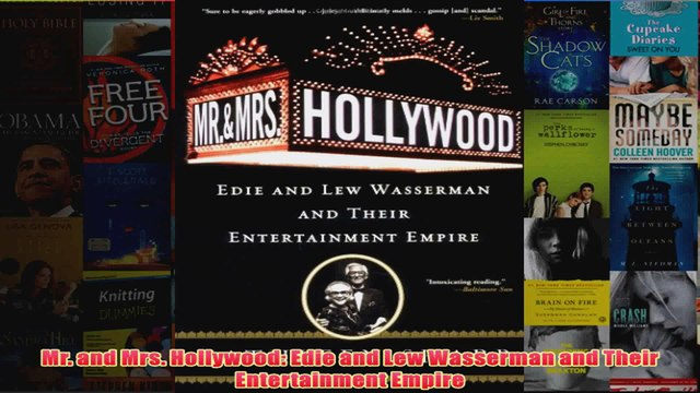 Download PDF  Mr and Mrs Hollywood Edie and Lew Wasserman and Their Entertainment Empire FULL FREE