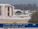 TAME reduce vuelos en aeropuerto de Latacunga