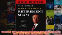 Download PDF  Great Wall Street Retirement Scam What THEY Dont Want You to Know about 401ks IRA and FULL FREE