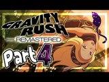Gravity Rush Remastered Walkthrough Part 4 ㅡ English ㅡ (PS4, VITA) ㅡ No Commentary ㅡ