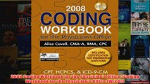 Download PDF  2008 Coding Workbook for the Physicians Office Coding Workbook for the Physicians FULL FREE