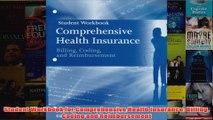 Download PDF  Student Workbook for Comprehensive Health Insurance Billing Coding and Reimbursement FULL FREE