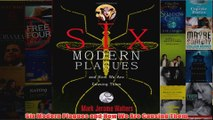 Download PDF  Six Modern Plagues and How We Are Causing Them FULL FREE